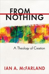 From Nothing: A Theology of Creation - eBook
