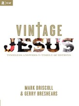 Vintage Jesus: Timeless Answers to Timely Questions - eBook