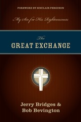 The Great Exchange: My Sin for His Righteousness - eBook