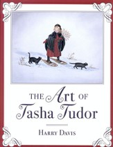 The Art of Tasha Tudor, Hardcover