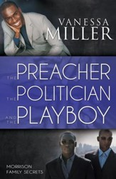 The Preacher, the Politician, and the Playboy, Morrison Family Secrets Series #2
