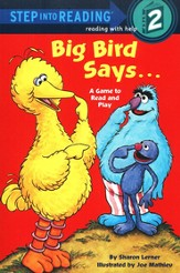 Step Into Reading, Level 2: Big Bird Says...