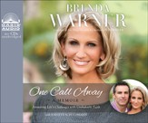 One Call Away: Facing the Unexpected with Resilient Faith Unabridged Audiobook on CD