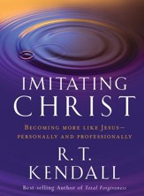 Imitating Christ: Becoming More Like Jesus - eBook
