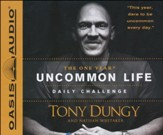 The One Year Uncommon Life Daily Challenge Unabridged Audiobook on CD
