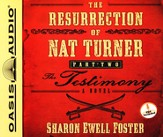 The Resurrection of Nat Turner, Part 2: The Testimony Unabridged Audiobook on CD