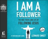 I Am A Follower: The Way, Truth, and Life of Following Jesus Unabridged Audiobook on CD