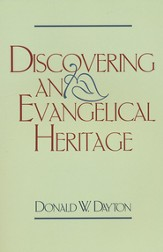 Discovering an Evangelical Heritage, Slightly Imperfect