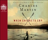 When Crickets Cry: A Novel of the Heart