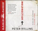 Insurrection: To Believe is Human. To Doubt, Divine Unabridged Audiobook on CD