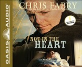 Not in the Heart Unabridged Audiobook on CD