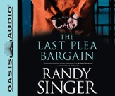Last Plea Bargain Unabridged Audiobook on CD