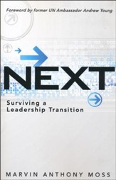 Next: Surviving a Leadership Transition