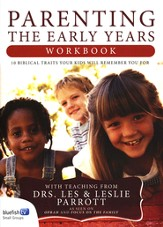 Parenting: The Early Years--Workbook
