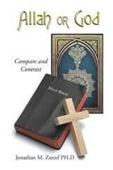 Allah or God: Compare and Contrast - eBook
