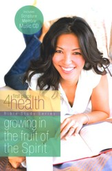 First Place 4 Health: Growing in the Fruit of the Spirit,  Bible Study with Scripture Memory CD