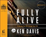 Fully Alive: Lighten Up and Live Again-A Journey that Will Change Your Life Unabridged Audiobook on CD
