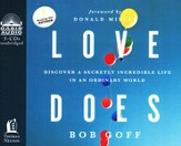 Love Does: You Can Be Secretly Incredible Unabridged Audiobook on CD