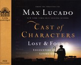 Cast of Characters: Lost and Found: Encounters with the Living God Unabridged Audiobook on CD