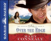 Over the Edge Unabridged Audiobook on CD