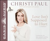 Love Isn't Supposed to Hurt Unabridged Audiobook on CD