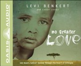 No Greater Love Unabridged Audiobook on CD