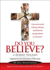 Do You Believe?: 40 Day Devotional - eBook
