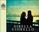 The Stars Shine Bright Unabridged Audiobook on CD