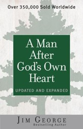 Man After God's Own Heart, A: Updated and Expanded - eBook