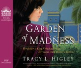 Garden of Madness--Unabridged Audiobook on CD