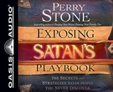 Exposing Satan's Playbook: The Secrets and Strategies Satan Hopes You Never Discover Unabridged Audiobook on CD
