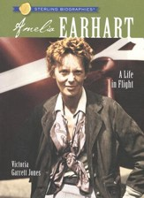Sterling Biographies: Amelia Earhart