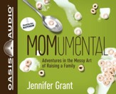 MOMumental: Adventures in the Messy Art of Raising a Family: Unabridged Audiobook on CD