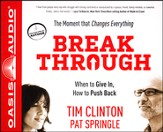 Break Through - When to Give In, How to Push Back Unabridged Audiobook on CD