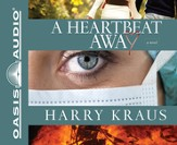 A Heartbeat Away: A Novel Unabridged Audiobook on CD