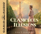 Glamorous Illusions - A Novel Unabridged Audiobook on CD