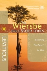 The Wiersbe Bible Study Series: Leviticus: Becoming Set Apart for God - eBook