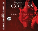 Gone to Ground: A Novel Unabridged Audiobook on CD