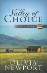 Valley of Choice Trilogy: One Modern Woman's Complicated Journey into the Simple Life Told in Three Novels - eBook