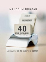 40 Days with Jesus: An invitation to know Him better - eBook