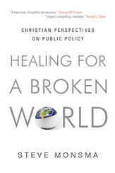 Healing for a Broken World: Christian Perspectives on Public Policy - eBook
