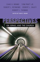 Perspectives on Israel and the Church: 4 Views - eBook