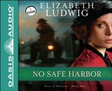 No Safe Harbor Unabridged Audiobook on CD