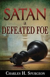 Satan A Defeated Foe - eBook