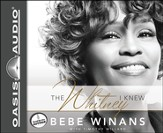 The Whitney I Knew Unabridged Audiobook on CD
