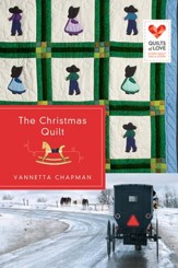 The Christmas Quilt, Quilts of Love Series #11