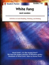 White Fang, Novel Units Student Packet, Grades 7-8