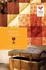 Maybelle in Stitches, Quilts of Love Series #16