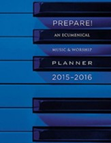 Prepare! 2015-2016: An Ecumenical Music & Worship Planner - eBook