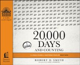 20,000 Days and Counting: The Crash Course for Mastering Your Life Right Now Unabridged Audiobook on CD